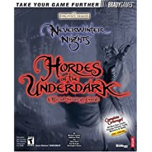 Neverwinter Nights: Hordes of the Underdark Official Strategy Guide (Brady Games) by Michael Lummis (2003-12-04)