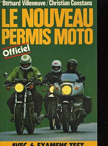 Le Nouveau permis moto par Bernard Villeneuve, Christian Constans