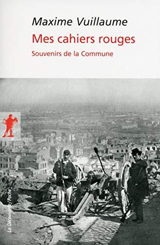 Mes cahiers rouges par Maxime VUILLAUME