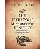 [(The Love Song of Miss Queenie Hennessy)] [ By (author) Rachel Joyce ] [November, 2014]