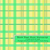 Blank Sheet Music: Music Manuscript Paper / Staff Paper / Musicians Notebook / 70 pages - 6 large staves per page / Includes basic guide to music theory