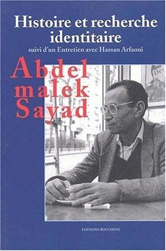 Histoire et recherche identitaire suivi de Entretien avec Hassan Arfaoui