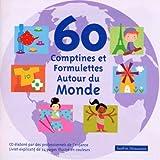 """Afficher """"60 Comptines et formulettes autour du monde"""""""