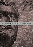 #4: Louvre Abu Dhabi: The Complete Guide (English Edition)