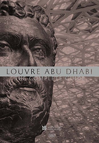 Louvre Abu Dhabi: The Complete Guide (English Edition) -