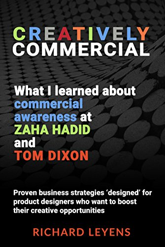 Creatively Commercial: What I learned about commercial awareness at Zaha  Hadid and Tom Dixon