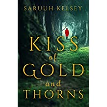 Kiss Of Gold And Thorns: Short Fairy Tales (English Edition)