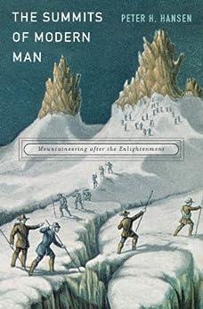 The Summits of Modern Man par [Hansen, Peter H.]