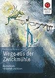 Wege aus der Zwickmühle (Amazon.de)