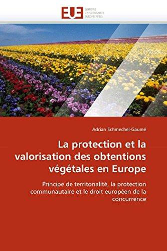 La protection et la valorisation des obtentions végétales en europe