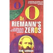 Dr Riemann's Zeros