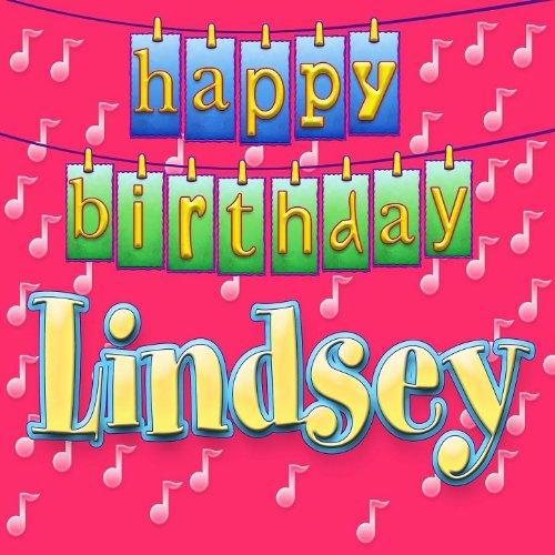 Happy Birthday Lindsey (Personalized): Ingrid DuMosch ...