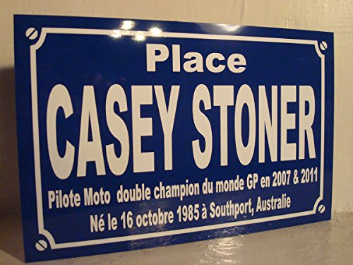 CASEY STONER moto GP Plaque de rue création collector edition limitée cadeau original