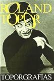 Roland Topor Toporgrafias (Larva)