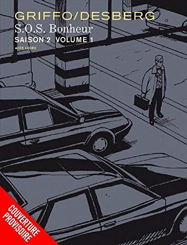 S.O.S. Bonheur Saison 2  - tome 2 - S.O.S. Bonheur Saison 2 2/2 par Desberg Stephen