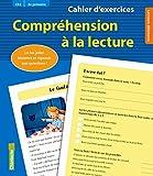 Cahier d'exercices Compréhension à la lecture (CE2 3e primaire) (bleu)