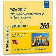 ITG-Fb. 269: WSA 2017: 21th International ITG Workshop on Smart Antennas March 15-17, 2017, Berlin, Germany