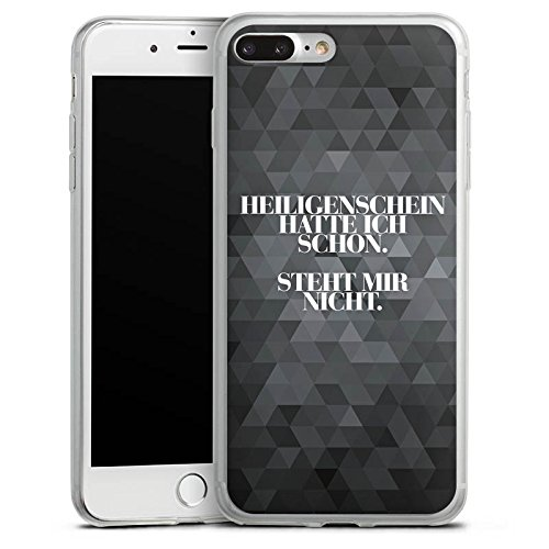 Apple iPhone 8 Slim Case Silikon Hülle Schutzhülle Sprüche Statement Spruch Silikon Slim Case transparent