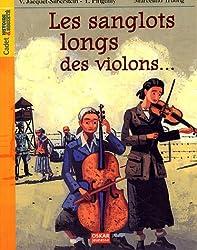 Les sanglots longs des violons. : Avoir dix-huit ans à Auschwitz