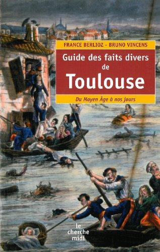 Guide des faits divers de Toulouse