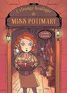 """Afficher """"L'étrange boutique de Miss Potimary n° 1 La boîte à secrets"""""""