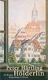 Hölderlin: Ein Roman