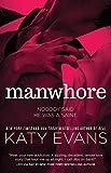 Manwhore (The Manwhore Series Book 1)