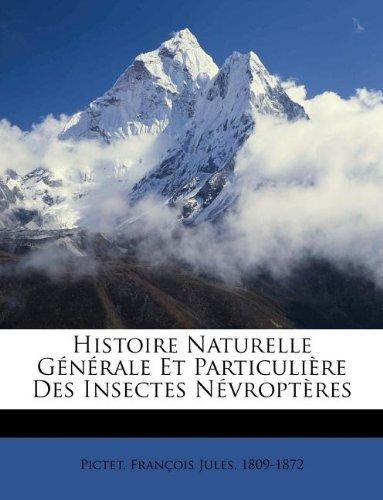 Histoire Naturelle Générale Et Particulière Des Insectes Névroptères