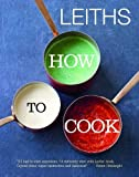 Leiths How to Cook (Leiths School/Food & Wine)