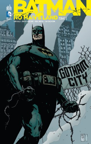 Batman No Man's Land tome 1 par Collectif
