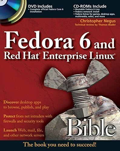 Fedora 6 and Red Hat Enterprise Linux Bible by Negus, Christopher (2006) Paperback