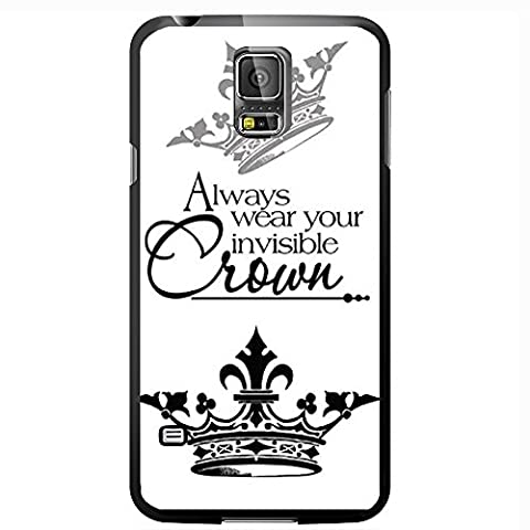 Always Wear Your Invisible Crown Princess Hard Snap on Phone Case (Galaxy s5 V)