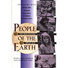 People of the Earth: The New Pagans Speak Out by Ellen Evert Hopman (1995-10-24)