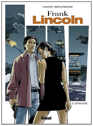 Frank Lincoln, Tome 2 : Offshore