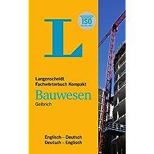 Langenscheidt Fachwörterbuch Kompakt Bauwesen Englisch: Englisch-Deutsch/Deutsch-Englisch