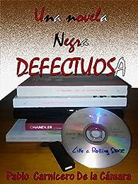 Una novela negra defectuosa par  Pablo Carnicero de la Cámara