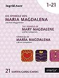 Die Symbole von Maria Magdalena und ihren Weggefährten mit Guidebook Deutsch - Ingrid Auer