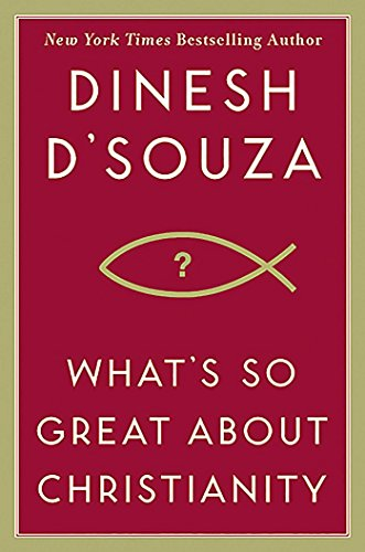 What's So Great About Christianity (English Edition)