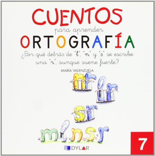 CUENTOS PARA APRENDER ORTOGRAFÍA - 7: ¿Por qué detrás de l, n y s se escribe una sola r, aunque suene fuerte?