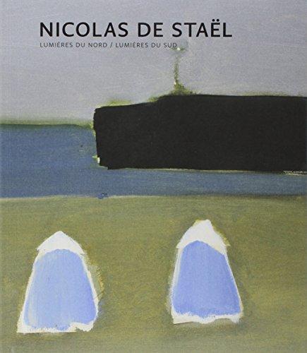 Nicolas de Staël: Lumières du Nord - Lumières du Sud (Livres d'Art) por Jean-Louis Andral