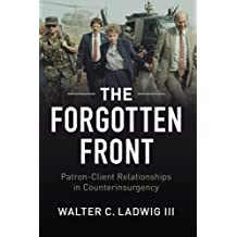 The Forgotten Front: Patron-Client Relationships in Counterinsurgency