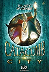 Catacomb City - tome 1 (A.M. V.ABANDON) (French Edition)