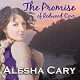 The Promise of Redwood Cove: The Prequel