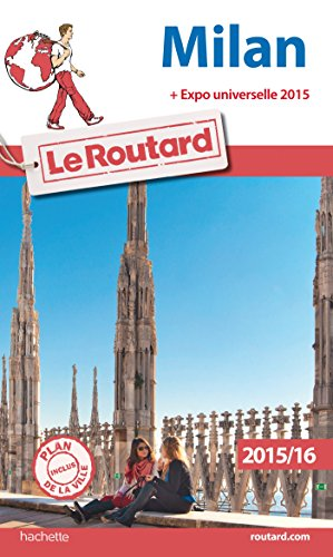 Guide du Routard Milan 2015/2016