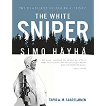 The White Sniper: Simo Häyhä (English Edition)
