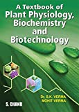 A Textbook of Plant Physiology, Biochemistry and Biotechnology