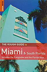 The Rough Guide to Miami & South Florida