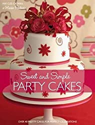 Sweet And Simple Party Cakes by May Clee Cadman (2008-06-05)