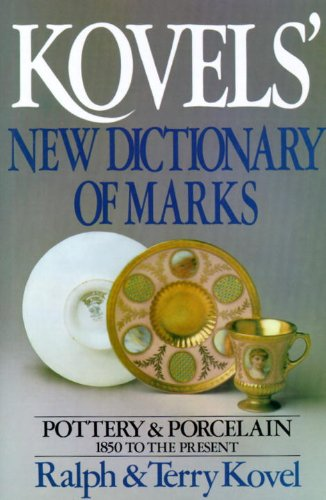 Kovels' New Dictionary of Marks (Kovel's Dictionary of Marks) por Ralph Kovel