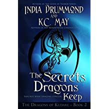 The Secrets Dragons Keep (The Dragons of Kudare Book 2) (English Edition)